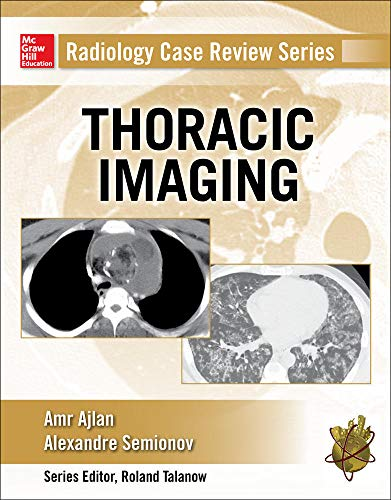 Radiology Case Review Series: Thoracic Imaging