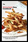 The Skinnytaste Easy Cookbook: Time-preserving, Easy and Simple Meal Recipes for Your Air-Fryer,...