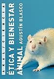 Ética y bienestar animal (Ciencia)