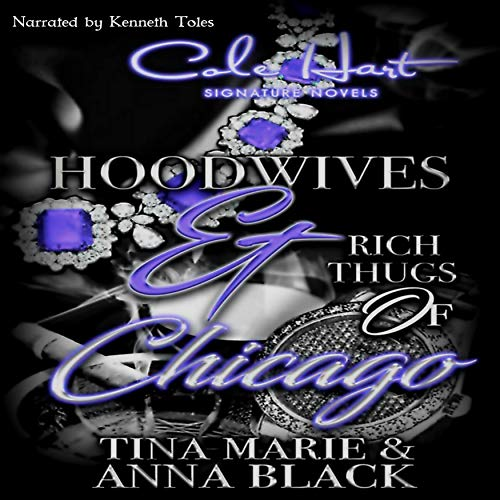 Hoodwives & Rich Thugs of Chicago audiobook cover art