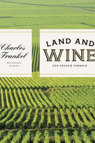 Frankel, C: Land and Wine - The French Terroir