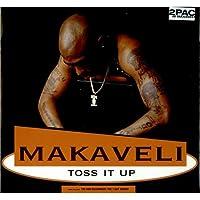 Makaveli / Toss It Up