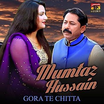 Gora Te Chitta - Single