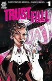 Trust Fall Vol. 1