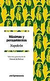 Máximas y pensamientos: Selección y presentación de Honoré de Balzac (Quintaesencia)