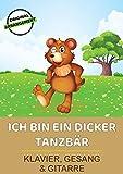 Ich bin ein dicker Tanzbär (German Edition)