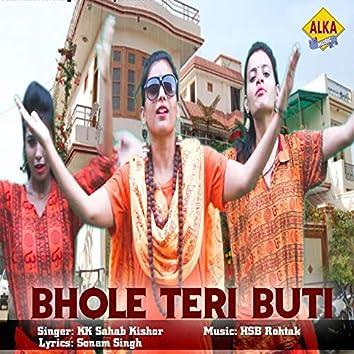 Bhole Teri Buti