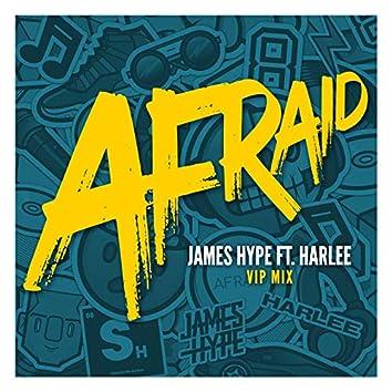 Afraid (VIP Remix)