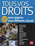 Tous vos droits - Pour gagner, vous défendre, réussir - Prat Editions - 30/08/2012