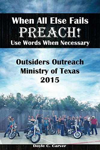 When All Else Fails Preach!   Use Words When Necessary (English Edition)