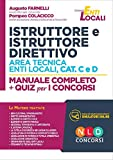 Istruttore e istruttore direttivo area tecnica enti locali, cat. C e D. Manuale completo +...