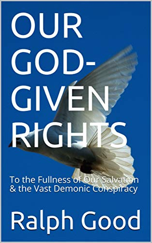 Our God-given rights by Good, Ralph