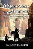 Memorias de Árganon: La Ruptura de los Dos Mundos (Libro III) (Spanish Edition)