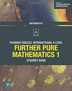 Pearson Edexcel International A Level Mathematics Further Pure Mathematics 1 Student Book
