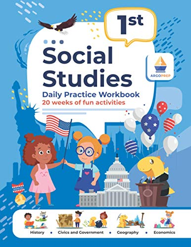 Compare Textbook Prices for 1st Grade Social Studies: Daily Practice Workbook | 20 Weeks of Fun Activities | History | Civic and Government | Geography | Economics | + Video ... Each Question Social Studies by ArgoPrep  ISBN 9781951048693 by ArgoPrep,Argo Brothers