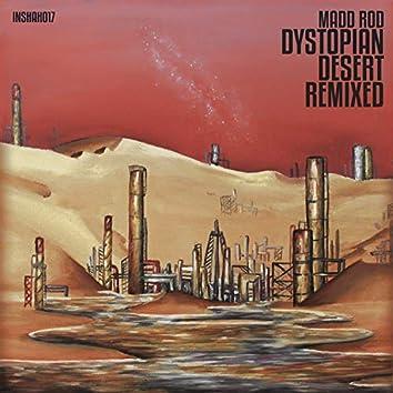 Dystopian Desert Remixed