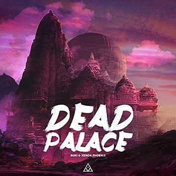 Dead Palace