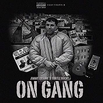 On Gang (feat. Turtle Rocky)