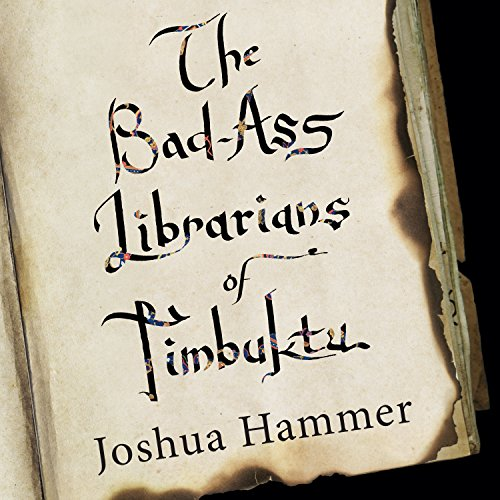 Bad-Ass Librarians of Timbuktu cover art