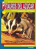 Petauros del azucar, nuevo libro de los (petauros del azúcar)