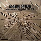 Broken Dreams - Hopes & Glories of British Rock 1963-1969 Vol. 3 - OLLP 5327 AS - Ghost - Elastic Band (2) - Genesis - Pacific Drift - Creepy John Thomas - Dream Police - Timebox - End - Paper Bubble