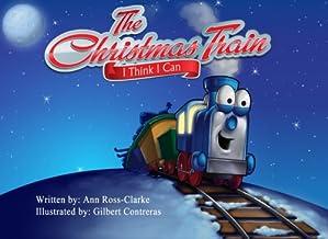 The Christmas Train - I Think I Can
