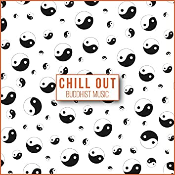 Chill Out Buddhist Music