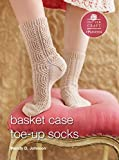 Basket Case Socks: E-Pattern from Toe-Up Socks for Every Body (Potter Craft ePatterns) (English Edition)