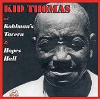 At Kohlman 's Tavern & Hopes Hall By Kid Thomas (2012–07–17)