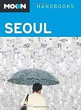 Moon Seoul (Moon Handbooks)