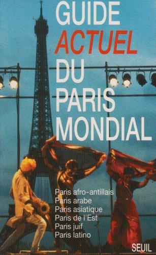 Guide Actuel du Paris mondial