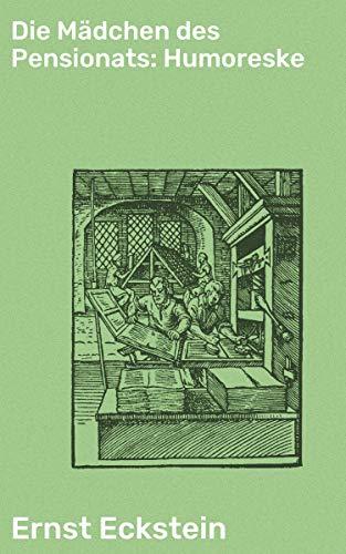 Die Mädchen des Pensionats: Humoreske (German Edition)