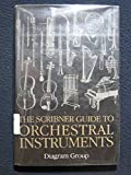 The Scribner Guide to Orchestral...