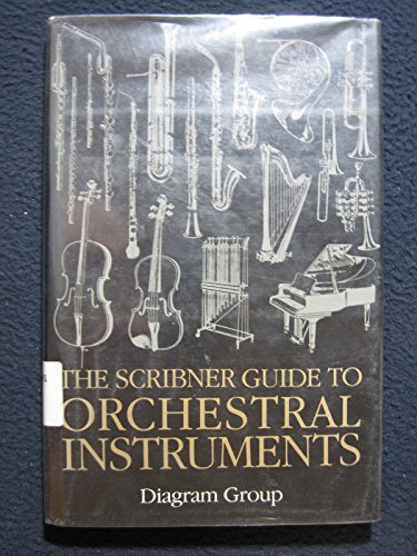 The Scribner Guide to Orchestral Instruments