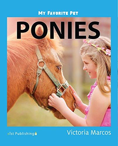 My Favorite Pet: Ponies (My Favorite Pets) (English Edition)