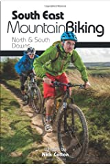 South East Mountain Biking: North & South Downs Paperback
