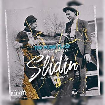 Slidin' (feat. TheyCallMepyt)
