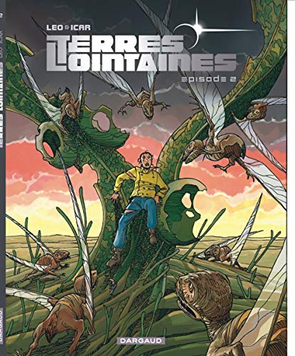 Terres Lointaines - tome 2 - Terres Lointaines T2