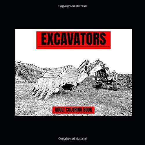 Excavators: Adult Coloring Book (Motornostalgia Coloring Books)