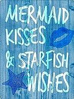 人魚のキスとヒトデの願い 金属板ブリキ看板警告サイン注意サイン表示パネル情報サイン金属安全サイン