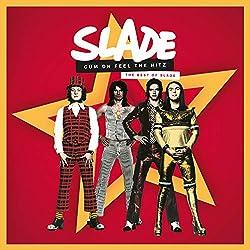 Cum on Feel Hitz. The Best of Slade