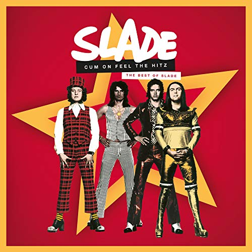 Cum on Feel Hitz. The Best of Slade