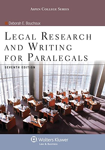 Compare Textbook Prices for Legal Research & Writing for Paralegals Seventh Edition Aspen College 7 Edition ISBN 9781454831327 by Deborah E Bouchoux