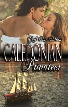 Caledonian Privateer by [Gail MacMillan]