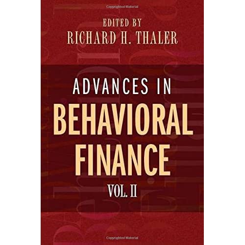 Advances in Behavioral Finance, Volume II (The Roundtable Series in Behavioral Economics)