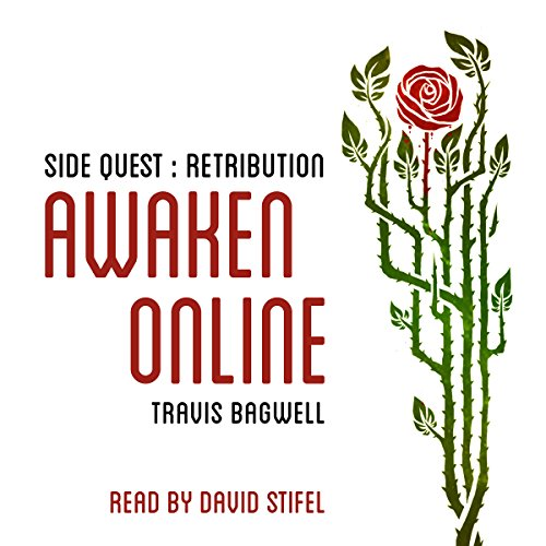 Awaken Online: Retribution     Side Quest              By:                                                                                                                                 Travis Bagwell                               Narrated by:                                                                                                                                 David Stifel                      Length: 8 hrs and 33 mins     63 ratings     Overall 4.7