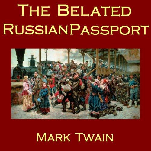 The Belated Russian Passport audiobook cover art