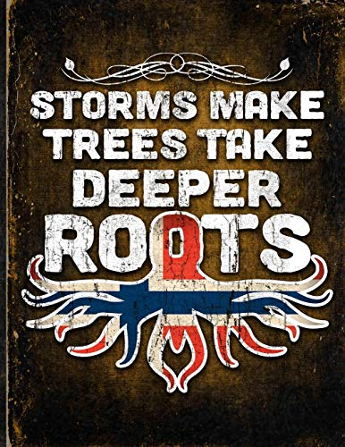 Storms Make Trees Take Deeper Roots: Norway Flag Customized Personalized Gift for Norwegian Coworker Friend  Planner Daily Weekly Monthly Undated Calendar Organizer Journal