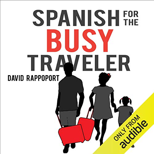 Spanish for the Busy Traveler audiobook cover art