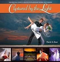 دليل التقاطها بواسطة The الضوء: لا غنى عنها في عالم التصوير أو حفلات الزفاف أو غير عادية